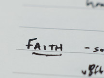 """Faith"" written in ink on notebook paper."