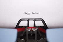 words Happy Easter typed on a typewriter
