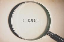magnifying glass over 1 John