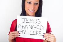 Jesus changed my life sign