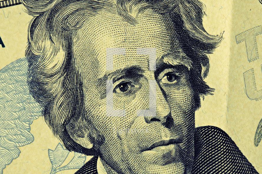 A close up of Andrew Jackson on the twenty dollar bill