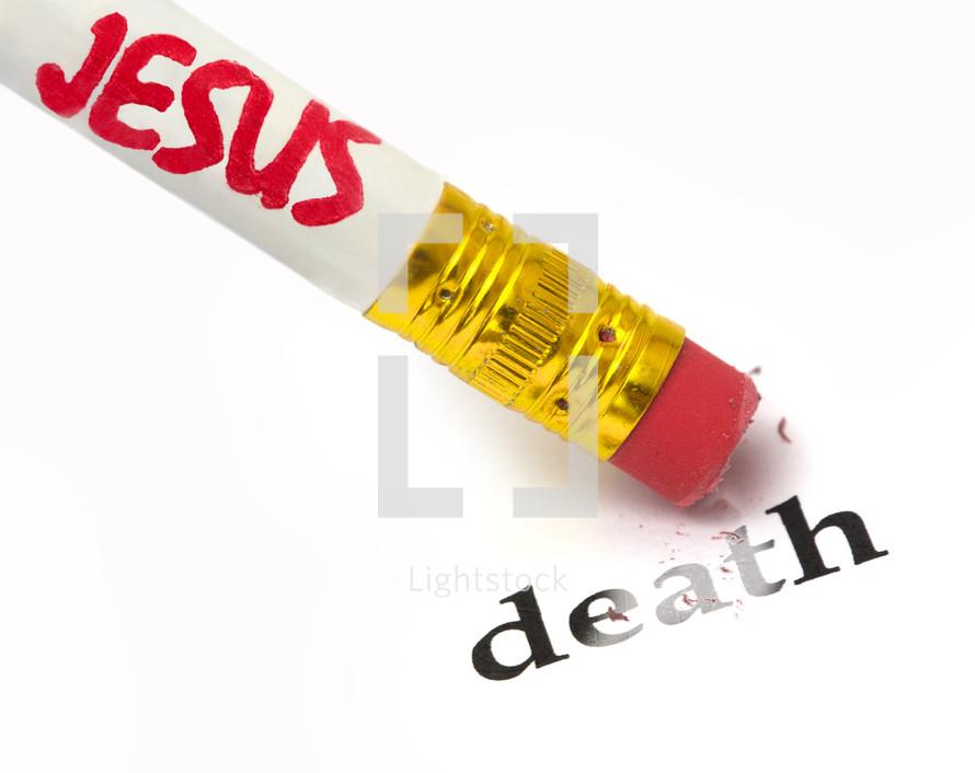 Jesus erases death