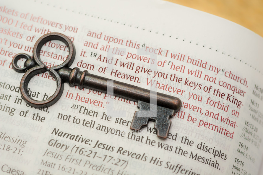 And I will give you the keys of the Kingdom of Heaven