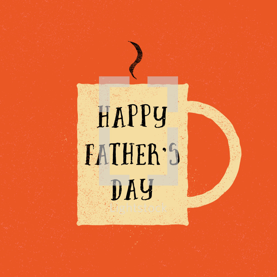 Happy Father's Day type on coffee mug.