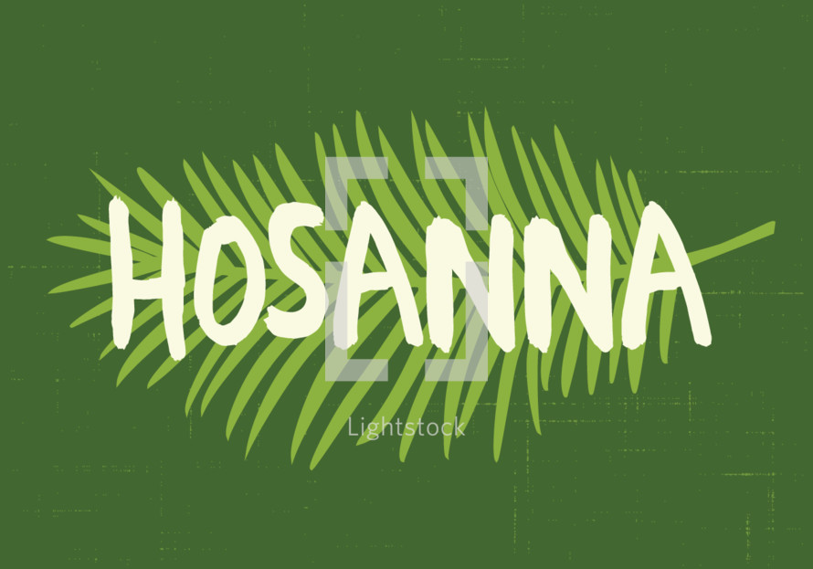 Hosanna word on a palm branch