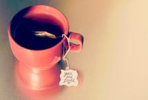 mug of tea, tea bag, you are loved