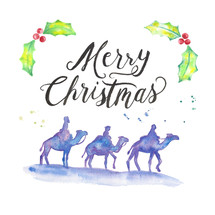 Merry Christmas hand lettering and water color holiday pack with holly, three wise men, camels, and paint splatters.