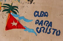 Cuba Para Cristo painted on a wall