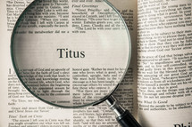 Titus under a magnifying glass