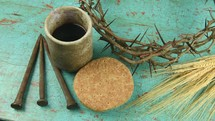 communion, cup, wine, bread, three nails, crown of thorns