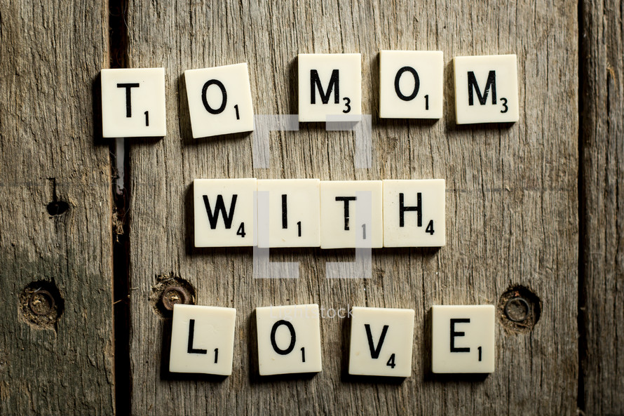 to mom with love