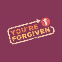 You're forgiven