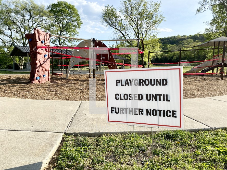 Playground closed until further notice sign