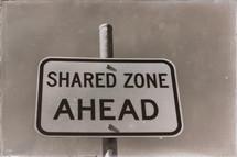 shared zone ahead