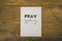 words on paper - PRAY Sydney