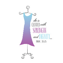 she is clothed with strength and dignity proverbs 31:25