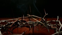 crown of thorns and incense