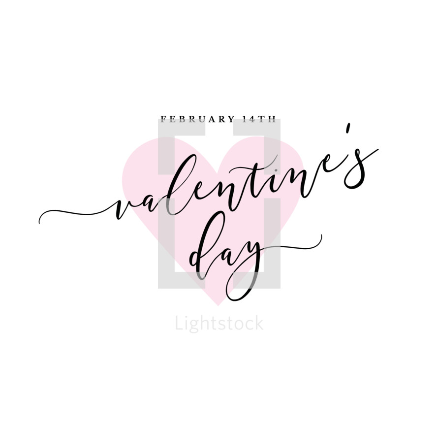February 14th Valentine's Day