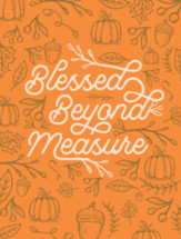Blessed Beyond Measure Handwritten Lettering Thanksgiving