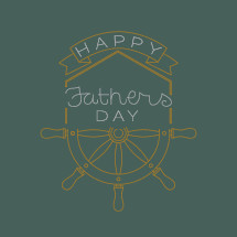 Happy father's day and ship steering wheel