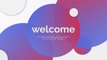 Welcome, we are so glad you've joined us, please introduce yourself to one of our team members