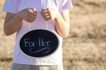 For Her Written on Chalkboard