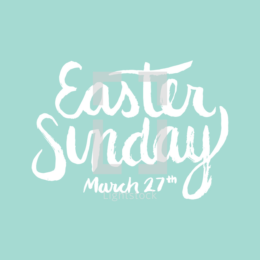 Easter Sunday March 27th