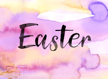 "The word, ""Easter,"" on a watercolor background."