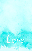word love on blue water color