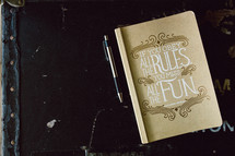 pen and If you obey all the rules you miss all the fun book