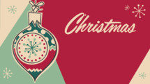 A retro Christmas title slide featuring an ornament.