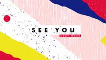 Summer – See You Next Week Slide