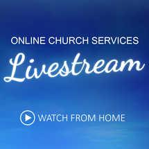 Online Church Services Livestream