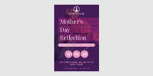 Mother's Day Church Reflection Flyer