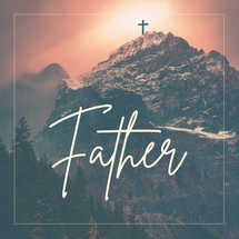 Father - cross - social media pack