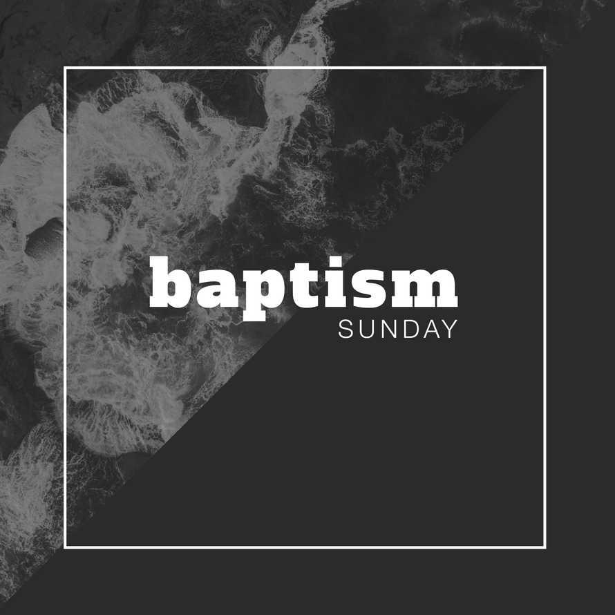 Baptism Sunday Social Media Promo