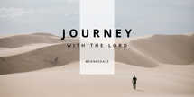 Journey with the Lord