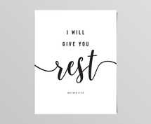 I Will Give You Rest Digital Print