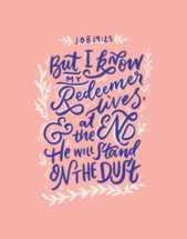 Hand lettered Digital Print - Job 19v25 Bible verse