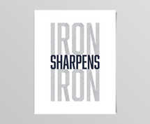 Iron Sharpens Iron Digital Print