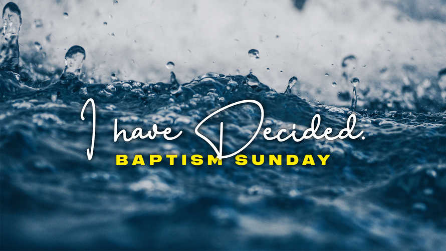 I Have Decided – Baptism Slide Bundle