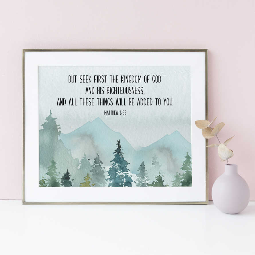 But seek first the kingdom of God, Matthew 6 33, Large Bible Verse Wall Art,