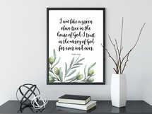 I am like a green olive tree, Bible Verse Prints, Olive Wreath, Psalm 52:8