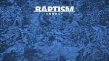 Baptism Sunday Slides