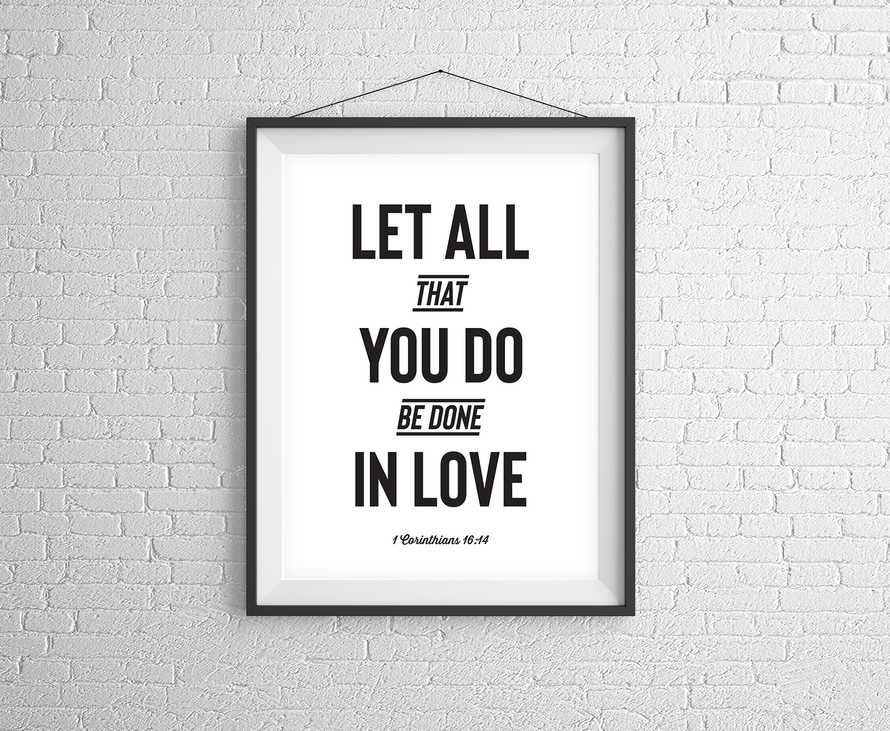 Let All That You Do Digital Print
