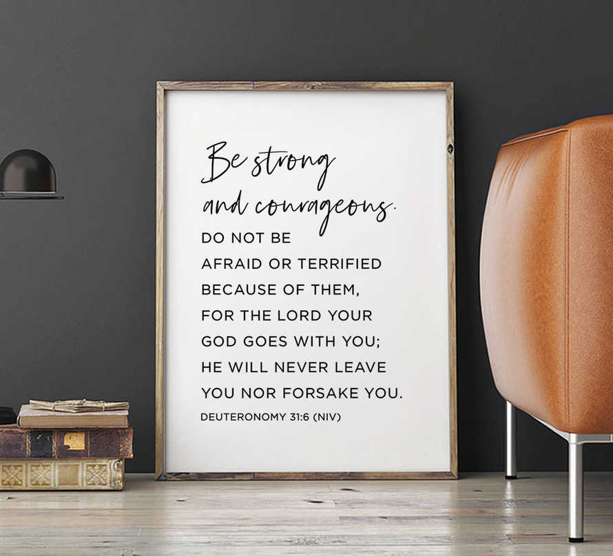 Be strong and courageous, Deuteronomy 31:6 NIV, Bible Verse Printable
