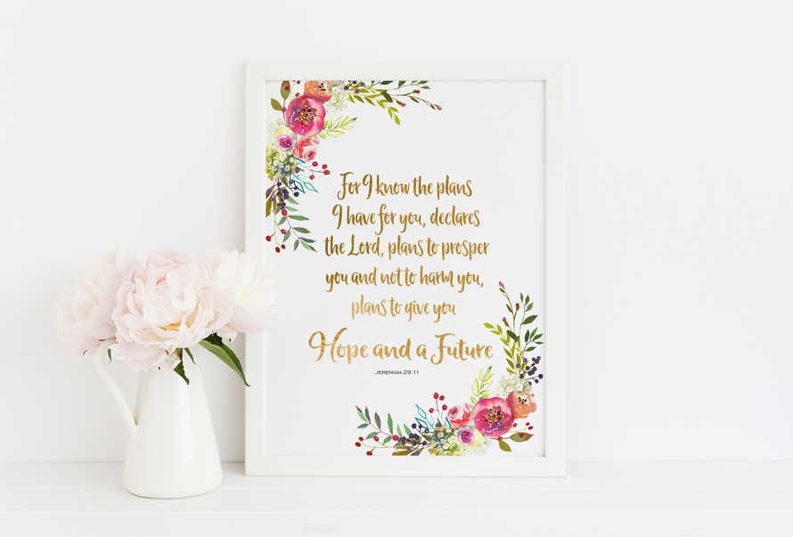 Bible Verse Prints, inspirational her Baptism Gift For I know the plans Jeremiah 29 11