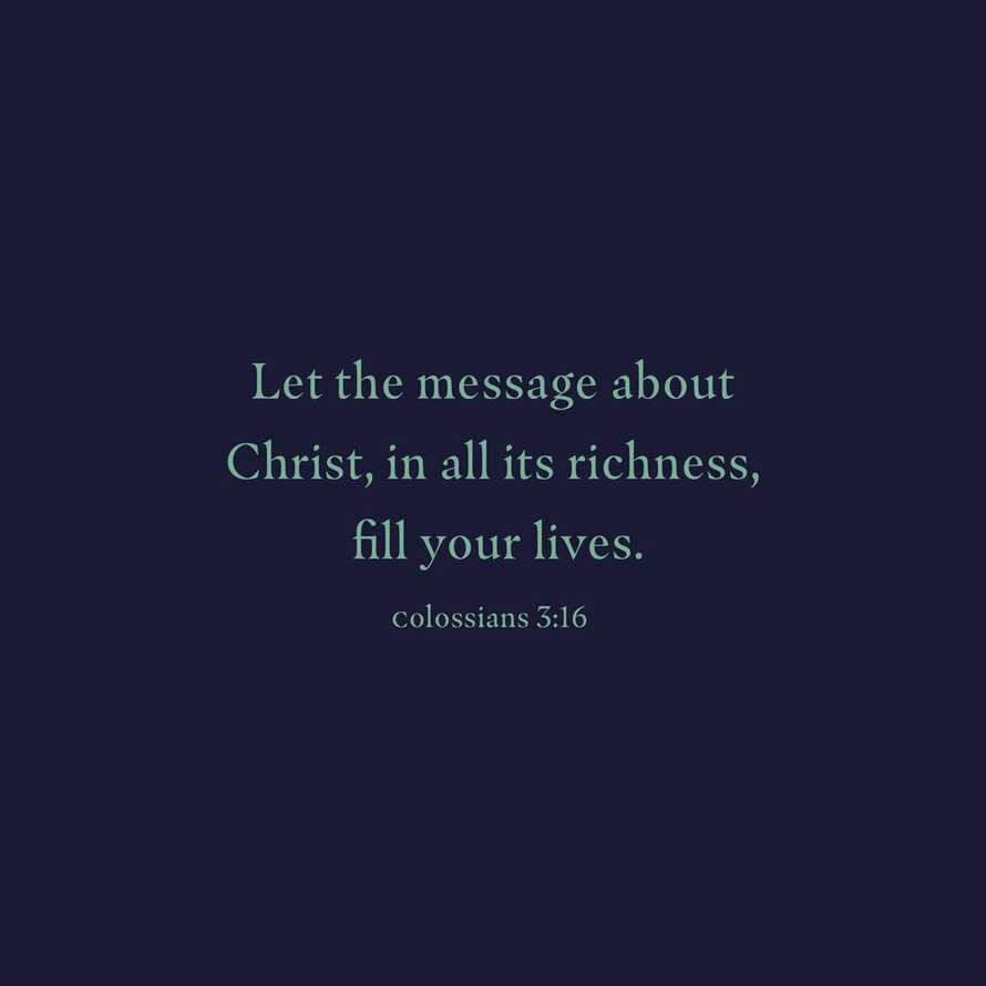 Christ's Message–Colossians 3:16
