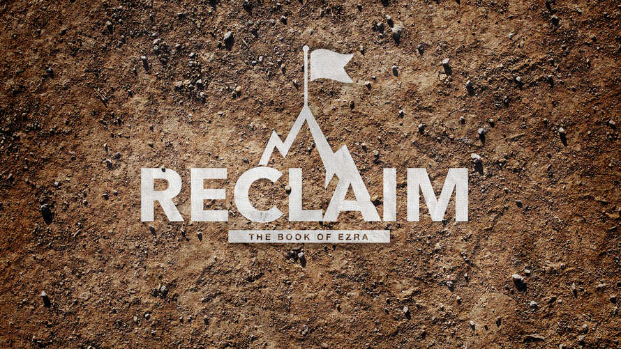 Reclaim: The Book of Ezra