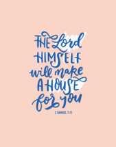 Hand lettered Digital Print - 2 Samuel 7v11 Bible verse